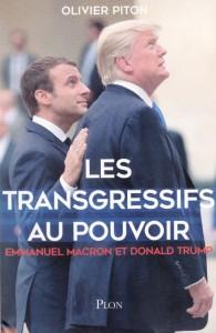 les-transgressifs-au-pouvoir-emmanuel-macron-et-donald-trump