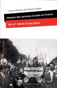 histoire-des-services-dordre-en-france-du-xixe-siecle-a-nos-jours