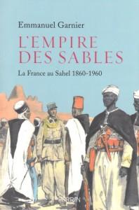 lempire-des-sables-la-france-au-sahel-1860-1960