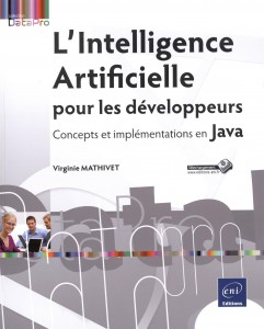 lintelligence-artificielle-pour-les-developpeurs-concepts-et-implementations-en-java1